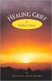 Book Healing Grief - A Mothers Story