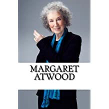 Margaret Atwood: A Biography