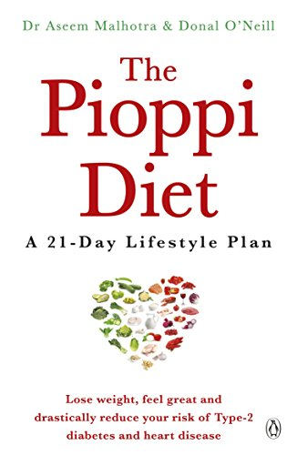 The Pioppi Diet: A 21-Day Lifestyle Plan by Dr. Aseem Malhotra