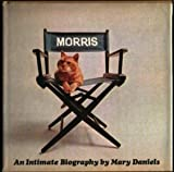 Morris An Intimate Biography