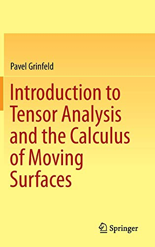 (Introduction to Tensor Analysis and the Calculus of Moving Surfaces)