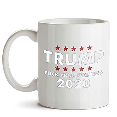 Trump 2020 Shirt Fuck Your Feelings 11 Oz & 15 Oz White/Black/Color Changing Coffee Mugs