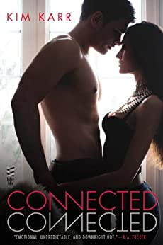 Connected (The Connections Series, Book 1) by [Karr, Kim]