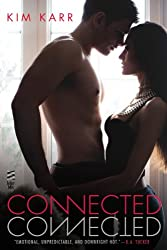 Connected (The Connections Series, Book 1)