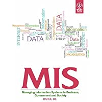 MIS: Management Information Systems in Business, Government and Society