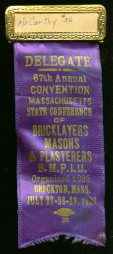 Massachusetts Bricklayers 67th Annual Convention Delegate pin 1962 ()