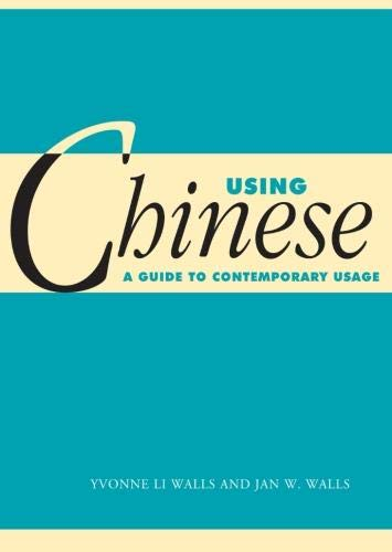Using Chinese: A Guide to Contemporary Usage (Using... (Cambridge))