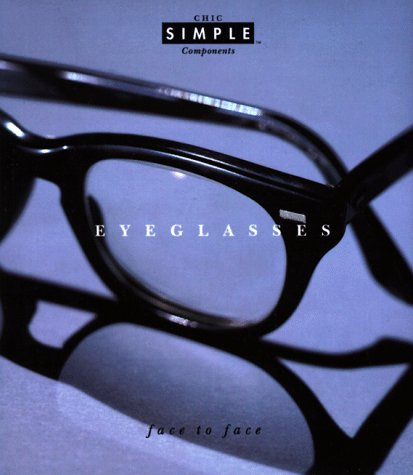 Eyeglasses (Chic Simple): Face to Face (Chic Simple Component - Eyeglasses Of Components