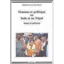 Femmes et Politique En Inde et Au Nepal: Image et Presence