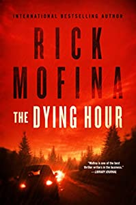 The Dying Hour by Rick Mofina ebook deal
