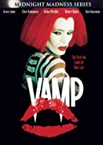 Vamp (Midnight Madness)  Directed by Richard Wenk