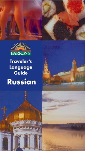 Barron's Traveler's Language Guide: Russian (Barron's Traveler's Language Guides)