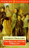 The Kellys and the O'Kellys, Anthony Trollope, 0192815776