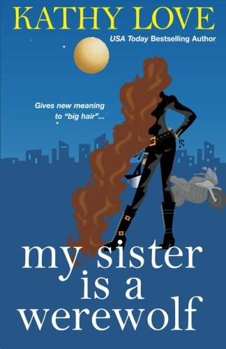 My Sister is a Werewolf (The Young Brothers, Book 4) PDF ePub fb2 ebook