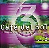 Cafe Del Sol, Vol. 3