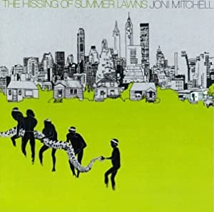Joni Mitchell The Hissing Of Summer Lawns Amazon Com Music