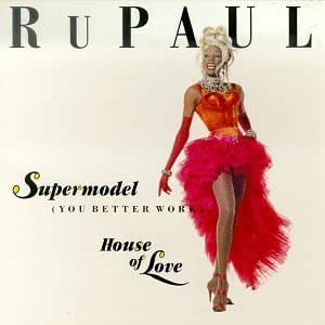 RuPaul - House Of Love / Back To My Roots