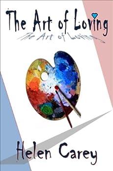 The Art of Loving by [Carey, Helen]