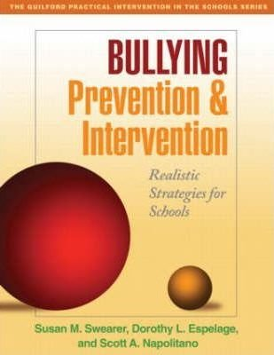 Bullying Prevention and Intervention : Realistic Strategies for Schools(Paperback) - 2009 Edition ebook
