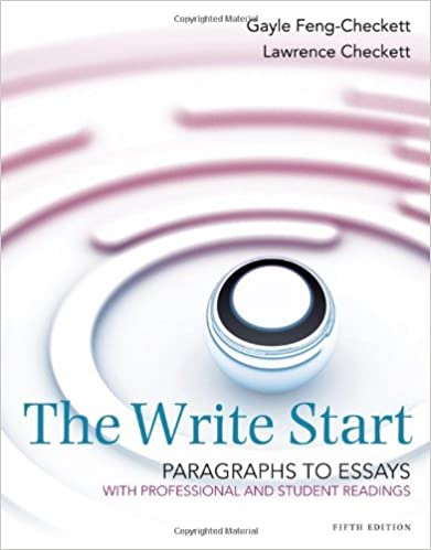 com the write start paragraph to essay student and com the write start paragraph to essay student and professional readings 9781285175140 lawrence checkett gayle feng checkett books