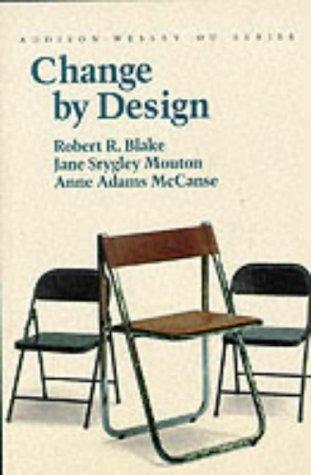 Change by Design (Organizational Development Series)