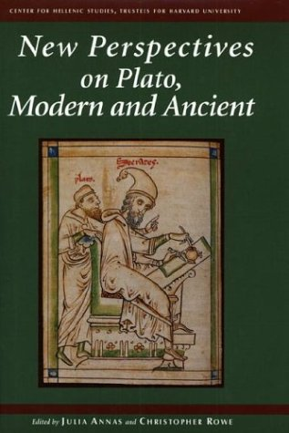 New Perspectives on Plato, Modern and Ancient (Center for Hellenic Studies Colloquia, 6)