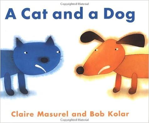 Ilmainen mp3-äänikirjan lataus Cat and a Dog, A 1558589503 by Claire Masurel iBook