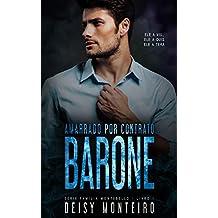 BARONE | Amarrado por Contrato (Família Montebello Livro 1)