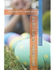 Jack's Easter Adventure: Through the open door