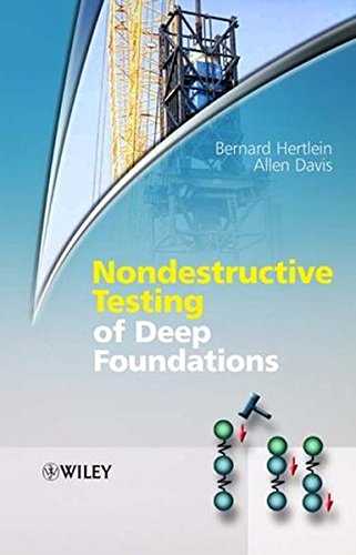 Nondestructive Testing of Deep Foundations