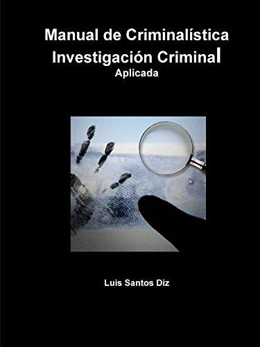 Descargar Libro Investigación Criminal Aplicada Luis Santos Diz