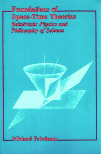 Foundations of Space-Time Theories: Relativistic Physics and Philosophy of Science