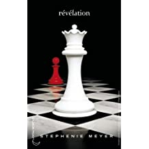 Twilight - Tome 4 : Révélation (French Edition)