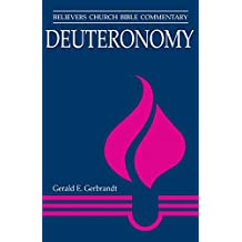 Deuteronomy: Believers Church Bible Commentary