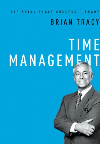 Brian Tracy - Personal Time Management