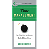 Best Practices: Time Management: Set Priorities to Get the Right Things Done (Collins Best Practices Series)
