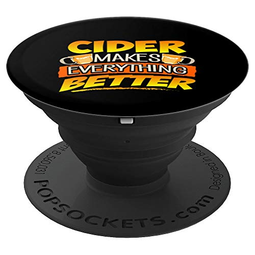 Cider Makes Everything Better Novelty Drinking PopSockets Grip and Stand for Phones and Tablets