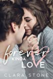 Forever Kinda Love: A Standalone Interconnected Friends to Lovers Contemporary Romance (Lovelly...