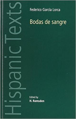 Bodas De Sangre Hispanic Texts Mup By Federico Garcia Lorca
