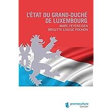 L'État du Grand-duché de Luxembourg (ELSB.HORS COLL.) (French Edition)