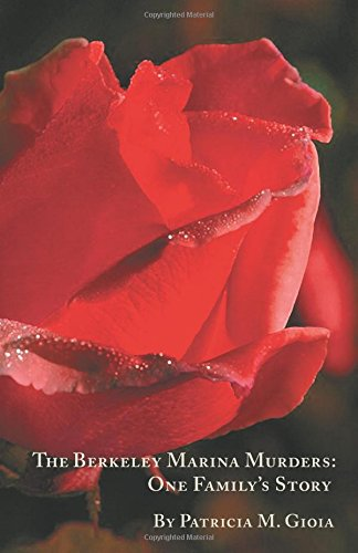 Download The Berkeley Marina Murders: One Family's Story pdf epub