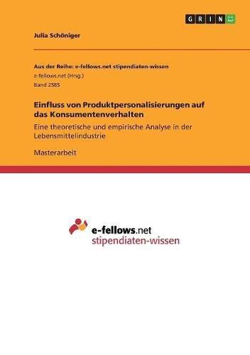 Download Einfluss Von Produktpersonalisierungen Auf Das Konsumentenverhalten (German Edition) ebook