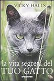 Image de La vita segreta del tuo gatto