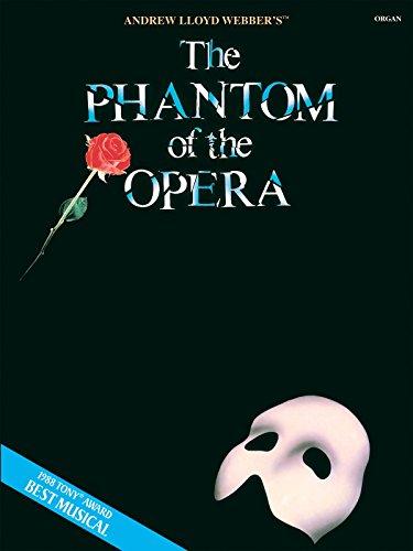 The Phantom of the Opera - Organ Folio Songbook (Phantom Of The Opera Organ Sheet Music)