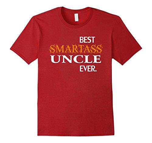 Mens Funny Best Smartass Uncle Ever T-Shirt Gift Halloween XL Cranberry