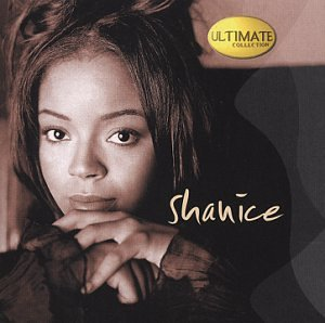 Ultimate Collection: Shanice
