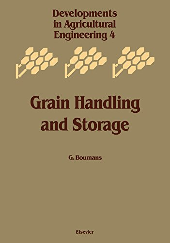 Grain Handling and Storage (ISSN Book 4)