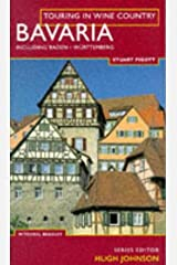 Touring In Wine Country: Bavaria: Including Baden and Wurttemberg Paperback