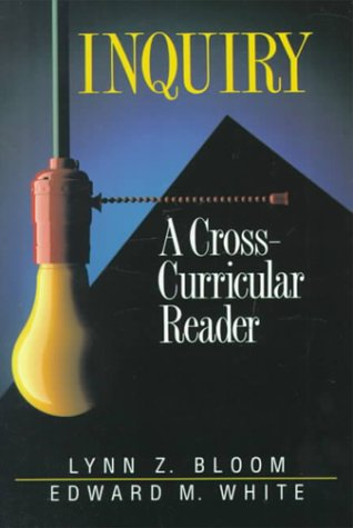 Inquiry: A Cross-Curricular Reader