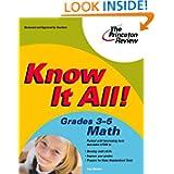 Know It All! Grades 3-5 Math (K-12 Study Aids) Lisa Meltzer